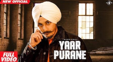 Yaar Purane Lyrics Naunihhal   Khan Bhaini