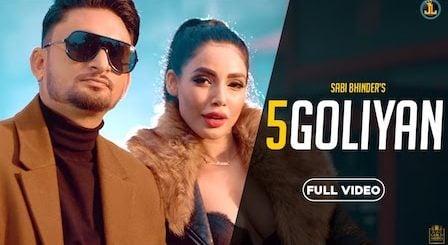 5 Goliyan Lyrics Sabi Bhinder