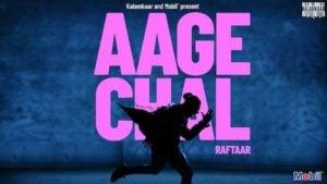 Aage Chal Lyrics Raftaar