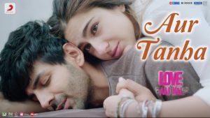Aur Tanha Lyrics Love Aaj Kal