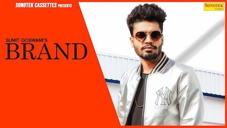 Brand Lyrics Sumit Goswami