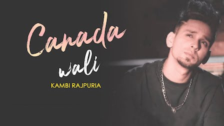 Canada Wali Lyrics Kambi