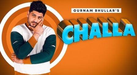 Challa Lyrics Gurnam Bhullar