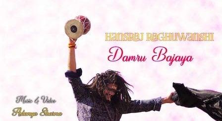 Damru Bajaya Lyrics Hansraj Raghuwanshi