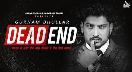 Dead End Lyrics Gurnam Bhullar