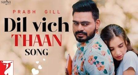 Dil Vich Thaan Lyrics Prabh Gill