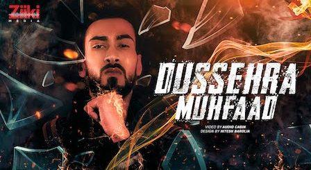 Dussehra Lyrics Muhfaad