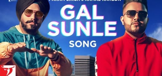 Gal Sunle Lyrics Param Singh x Kamal Kahlon