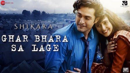 Ghar Bhara Sa Lage Lyrics Shikara | Shreya Ghoshal