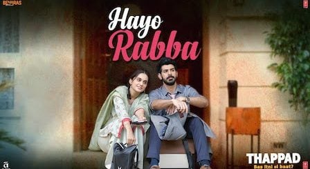 Hayo Rabba Lyrics Thappad