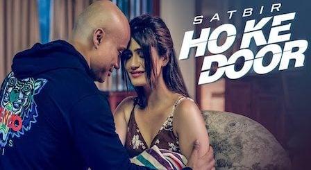 Ho Ke Door Lyrics Satbir Aulakh