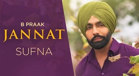 Jannat Lyrics Sufna   B Praak