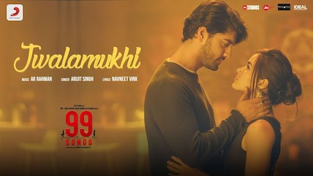 Jwalamukhi Lyrics 99 Songs | Arijit Singh