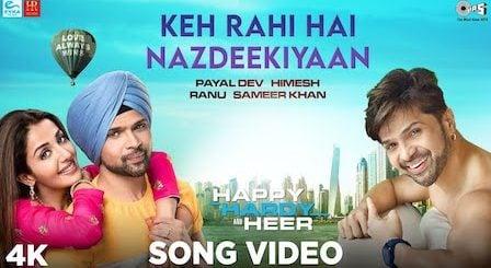 Keh Rahi Hai Nazdeekiyaan Lyrics Happy Hardy And Heer