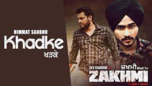 Khadke Lyrics Himmat Sandhu | Zakhmi Title Track