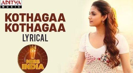 Kotthaga Kotthaga Lyrics Miss India