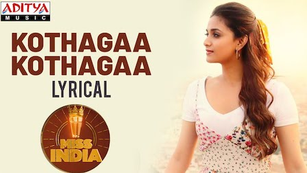 Kotthaga Kotthaga Lyrics Miss India