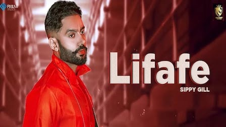 Lifafe Lyrics Sippy Gill | Shipra Goyal
