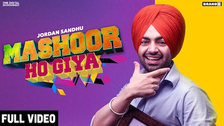 Mashoor Ho Giya Lyrics Jordan Sandhu