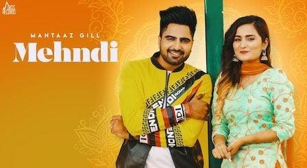 Mehndi Lyrics Mantaaz Gill