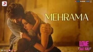 Mehrama Lyrics Love Aaj Kal | Darshan Raval