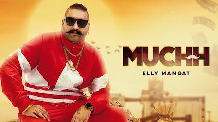 Muchh Lyrics Elly Mangat