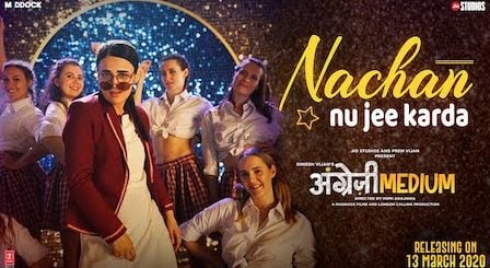 Nachan Nu Jee Karda Lyrics Angrezi Medium