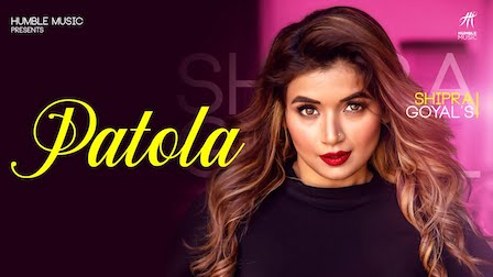 Patola Lyrics Shipra Goyal