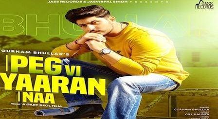 Peg Vi Yaaran Naa Lyrics Gurnam Bhullar