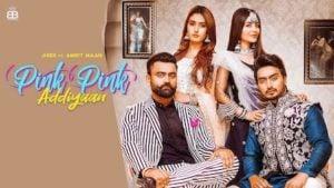 Pink Pink Addiyan Lyrics Jigar | Amrit Maan
