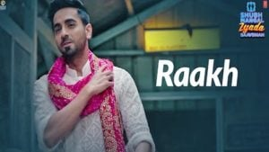 Raakh Lyrics Shubh Mangal Zyada Saavdhan   Arijit Singh