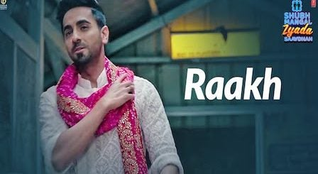 Raakh Lyrics Shubh Mangal Zyada Saavdhan | Arijit Singh