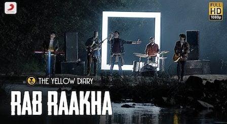 Rab Raakha Lyrics The Yellow Diary