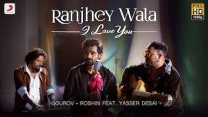 Ranjhey Wala I Love You Lyrics Yasser Desai