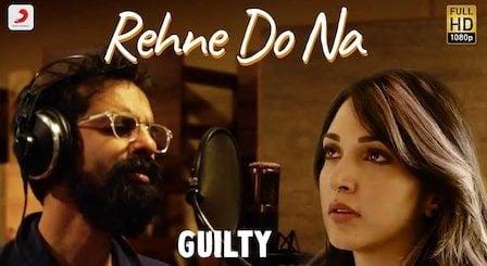 Rehne Do Na Lyrics Guilty | Ankur Tewari