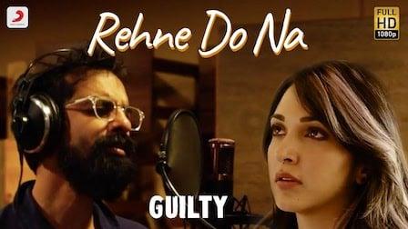 Rehne Do Na Lyrics Guilty   Ankur Tewari