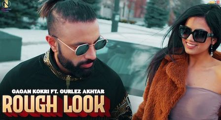 Rough Look Lyrics Gagan Kokri