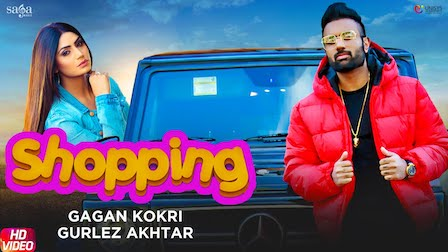 Shopping Lyrics Gagan Kokri | Gurlez Akhtar