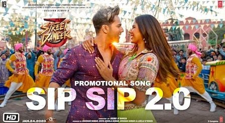 Sip Sip 2.0 Lyrics Street Dancer 3D
