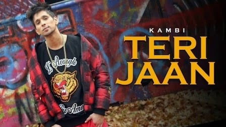 Teri Jaan Lyrics Kambi Rajpuria