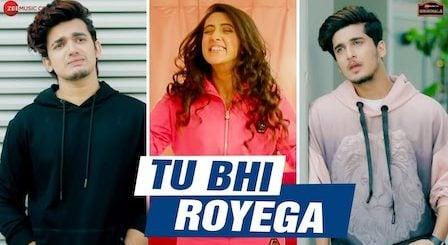 Tu Bhi Royega Lyrics Jyotica Tangri   Bhavin, Sameeksha