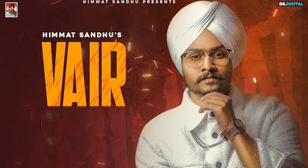 Vair Lyrics Himmat Sandhu