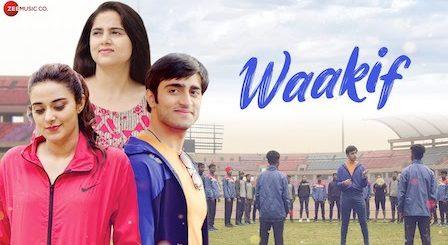 Waakif Lyrics Neha Kaur