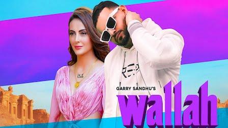 Wallah Lyrics Garry Sandhu