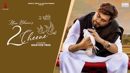 2 CHEENE LYRICS - KHAN BHAINI | iLyricsHub
