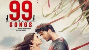 99 Songs Movie All Songs Lyrics & Videos