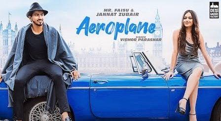 Aeroplane Lyrics Vibhor Parashar | Mr. Faisu, Jannat Zubair