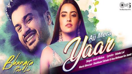Ajj Mera Yaar Lyrics Bhangra Paa Le