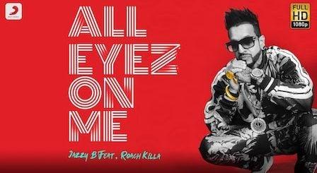 All Eyez On Me Lyrics Jazzy B