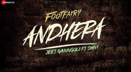 Andhera Lyrics Footfairy | Shivi